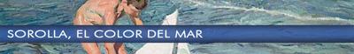 SOROLLA. EL COLOR DEL MAR