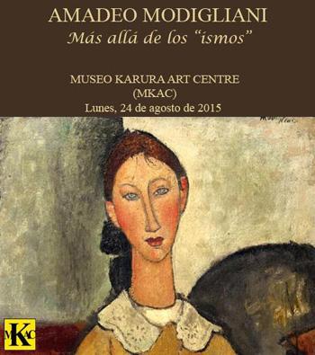 """Cartel de la exposición, en el MUSEO KARURA ART CENTRE, (MKAC), """"Amadeo Modigliani: Más Allá de los """"ISMOS""""""""."""