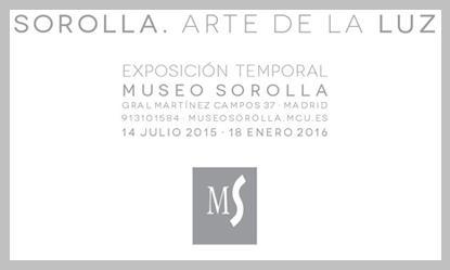 """Cartel de la exposición, en el Museo Sorolla de Madrid, """"Sorolla. Arte de la luz""""."""