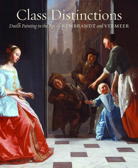 "Cartel de la exposición ""Class Distincions. Dunh Painting the age Rembrant and Vermeer""."