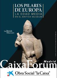 """Cartel de la exposición """"Los Pilares de Europa. La Edad Media en el British Museum""""."""