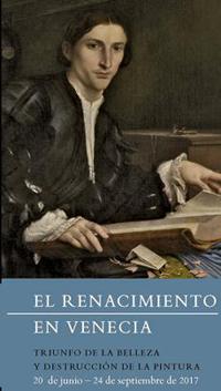 """Cartel de la exposición """"El Renacimiento en Venecia. Triunfo de la Belleza y Destrucción de la Pintura""""."""