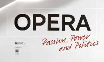 "Cartel de la exposición ""Opera: Passio, Power and Politics""."